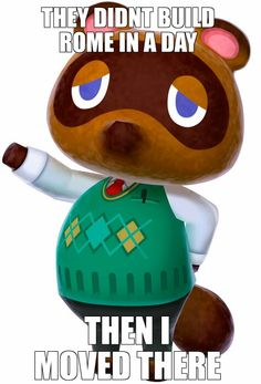 A new Meme experiment. Jesus, he builds anything and everything but Kicks in a god damn day in Animal Crossing: New Leaf.