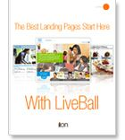 The Best Landing Pages Start with LiveBall