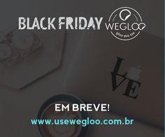 😎😎😎Começa amanhã a temporada de promoção da Black Friday 2016 da Wegloo!!! De 21 à 28 de de Novembro todos os produtos do site com descontos incríveis... 🚩www.usewegloo.com.br  #blackfriday #blackfriday2016 #adesivos   #wegloo  #beaglooer #glooyoutoo   #shoponline #compraonline