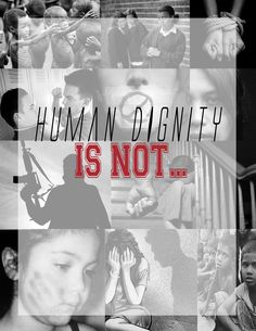 Human Dignity is not...