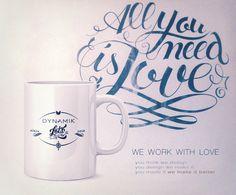 We work with love #dynamik