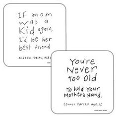 kids quotes..I feel this way about my Mom