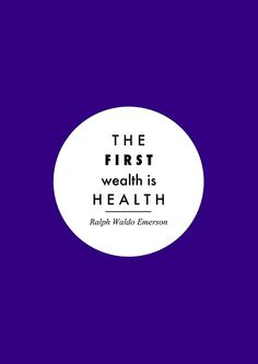 Ralph Waldo Emerson quotation  Healthy Mind = Healthy Body