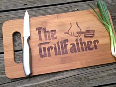 THE GRILL FATHER Engraved Cutting Board 14 X 7.5 Gift for Dad Fathers Day Gift Wood Cutting Board Bamboo Cutting Board on Etsy, $29.95