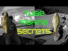 Tube Fishing Tips & Tricks