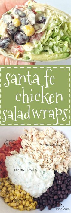 Sante Fe chicken salad wraps are loaded with a flavorful creamy dressing, chicken, beans, corn, shredded lettuce, tomatoes and avocado. A few minutes to prepare the chicken salad is all you need for a no-oven dinner that is sure to be delicious and filling!