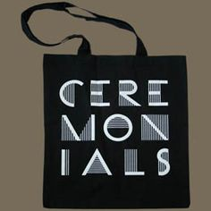 """Black Tote Bag featuring the """"Ceremonials"""" text logo in Mint Green or now gold. £8.00."""