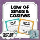 Math Lib activities are a class favorite!  With the following two math lib activities, students will practice using the Law of Sines and Law of Cos...