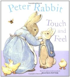 Peter Rabbit Touch and Feel Book de Beatrix Potter