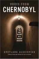 Voices from Chernobyl: The Oral History of a Nuclear Disaster Author : Svetlana Alexievich Pages : 240 pages Publisher : Dalkey Archive Press Language : eng : 1564784010 : 9781564784018 Book Club Books, Books To Read, My Books, The Incredible True Story, Nobel Prize In Literature, Nuclear Disasters, Oral History, Nonfiction Books, Book Publishing