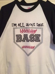 All About That Base Baseball TShirt Your by LuckySpurBoutique