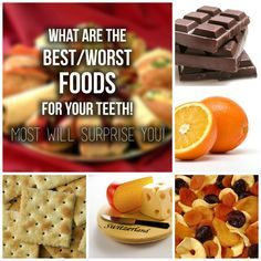 What are the best/worst foods for your teeth.