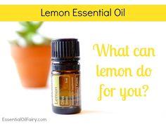 doterra - lemon essential oil - What can lemon do for you? - EssentialOilFairy.com #essentialoil
