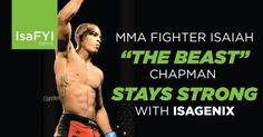 "An interview with MMA fighter Isaiah ""The Beast"" Chapman on training, his career, and that awesome nickname."