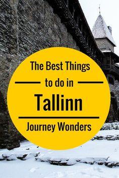 The best things to do in #Tallinn #Estonia #Europe #Travel