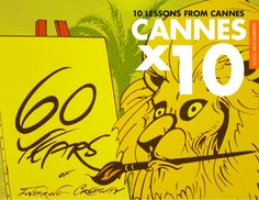10-lessons-from-cannes by Jack Morton Worldwide via Slideshare