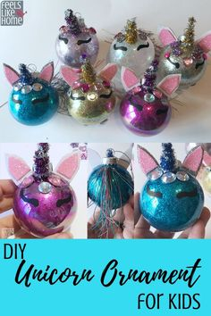 How to make a DIY Unicorn Christmas tree ornament for - Even adults will enjoy this cute little craft which is made with glitter, an ordinary glass or plastic clear Christmas ball, pipe cleaners, some jewels, and craft foam. Christmas Tree Decorations For Kids, Christmas Crafts For Adults, Christmas Ornament Crafts, Diy Christmas Ornaments, Xmas Crafts, Kids Christmas, Ornament Tree, Kids Ornament, Outdoor Christmas