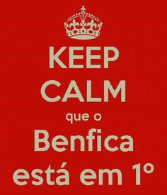 Benfica Keep Calm, We Are The Champions, Global Village, Image Fun, Portugal, Cool Stuff, My Love, Bff, Quotes