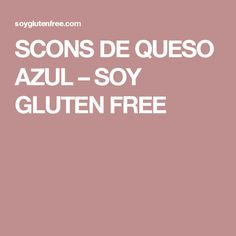 SCONS DE QUESO AZUL – SOY GLUTEN FREE