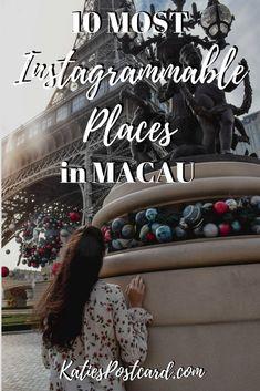 Top 10 most instagrammable places in Macau - Katie's Postcard