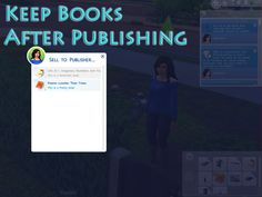 Mod The Sims - Keep Books After Publishing