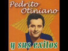 """Pedrito Otiniano - """"El Ruiseñor del amor"""""""