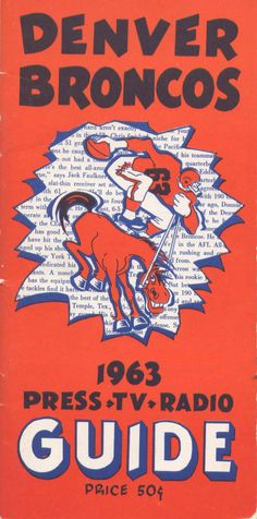 Media Guide 1963 // 1963 (2-11-1) // Head Coach: Jack Faulkner //  AFL West Finish: 4th // Home Stadium: Bears Stadium