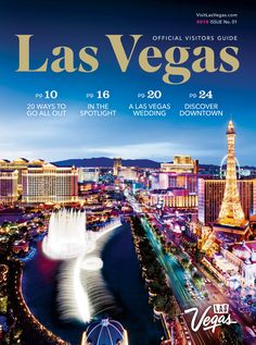 Las Vegas Official Visitors Guide Spring/Summer 2018
