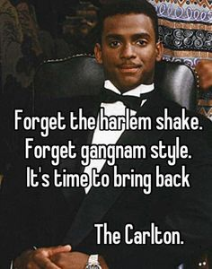 Bring back the Carlton!