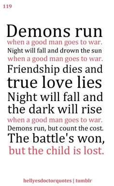 "Good Men Quotes Demons Run When A Good Man Goes To War"" This Is One Of My Favourite ."