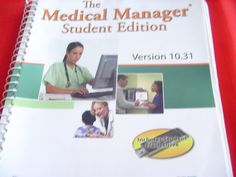 The Medical Manager Student Ed. Vers. 10.31 by D. Fitzpatrick #Textbook