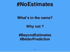 No estimates2015