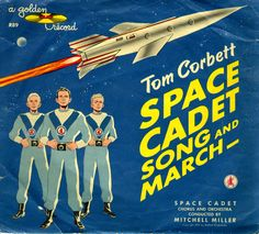 Tom Corbett Space Cadet - Song and March