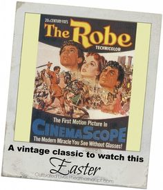 The Robe - A Vintage Classic and perfect to watch this Easter with its themes of forgiveness and the power of the Cross to change people!