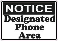 StickerTalk® Brand 5x3.5 Notice Designated Phone Area Magnet Magnetic Sign