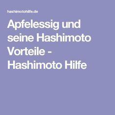 Apfelessig und seine Hashimoto Vorteile - Hashimoto Hilfe