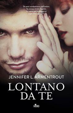 """""""Lontano da te"""" di Jennifer L. Armentrout (4,5 stelline): http://coffeeandbooksgirl.blogspot.it/2015/06/recensione-lontano-da-te-di-jennifer-l.html"""