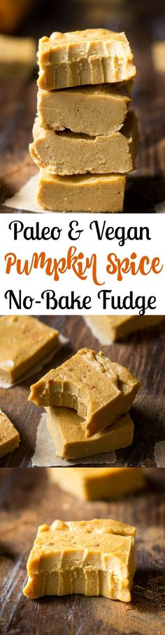 Easy no-bake pumpkin spice fudge that's paleo, vegan, refined sugar free, rich, creamy and a perfectly sweet healthy dessert!