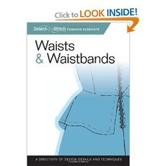 Waists & Waistbands: A Directory of Design Details and Techniques (Select-n-Stitch)