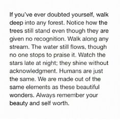 Always remember your beauty and self worth