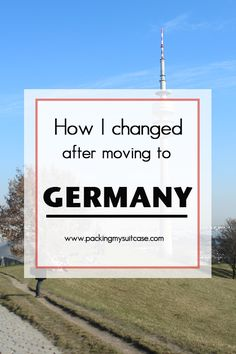 How I changed after moving to Germany. By Packing my Suitcase.
