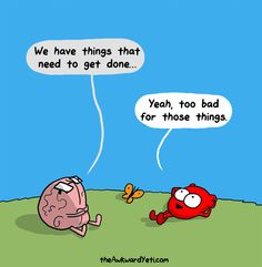 "larstheyeti: ""The Awkward Yeti "" Funny Cartoons, Funny Comics, Happy Comics, Heart And Brain Comic, Heart And Brain Quotes, Haha Funny, Hilarious, The Awkward Yeti, Akward Yeti"