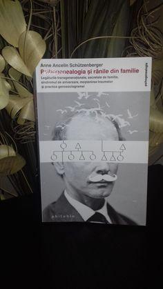 Psihogenealogia și rănile din familie - Anne Ancelin Schützenberger / Editura Philobia