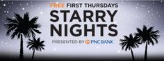 Free First Thursday at NSU Art Museum 'Starry Nights' presented by PNC Bank --> Thursday, April 6th from 4-8pm. Free Admission on the the first Thursday of every month, from 4-8 pm. Enjoy 2-for-1 specials on wine and craft beer, light bites in the Museum Café, free admission to exhibitions with hands-on art projects for all ages. This event is Free and open to the public.