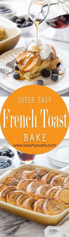 This Simple French Toast Bake is filled with loads of flavor and is also super customizable. Perfect for a weekend breakfast or brunch!