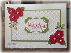 handmade birthday card ... formal arrangement of the elements ... like the Bordering on Romance flowers colored dark red ... mostly white card ... green mats ... pearl flower centers ... dots embossing folder texture ... sweet card ... Stampin' Up!