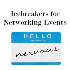 Tips for #Networking Events | Foolproof Networking IceBreakers #job #jobsearch #careeradvice