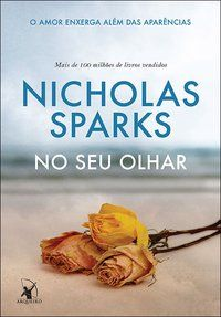 Resenha do livro No seu Olhar de Nicholas Sparks