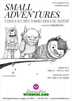 Small Adventures: A serious & silly tribute to Maurice Sendak & Shel Silverstien