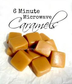 6 Minute Microwave Caramels... only 6 ingredients! No candy thermometer needed